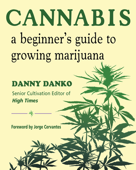 Cannabis - A Beginner's Guide to Growing Marijuana - cover