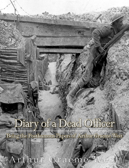 Diary of a Dead Officer - Being the Posthumous Papers of Arthur Graeme West - cover