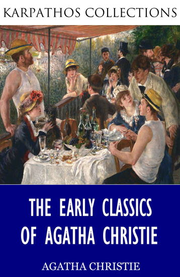 The Early Classics of Agatha Christie - cover