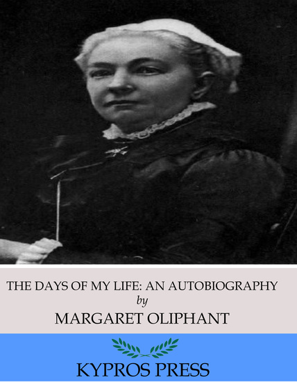 The Days of My Life: An Autobiography - cover