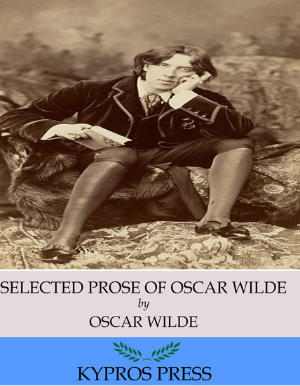 The Selected Prose of Oscar Wilde - cover
