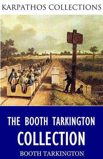 The Booth Tarkington Collection - cover