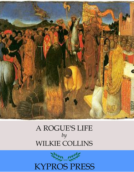 A Rogue's Life - cover