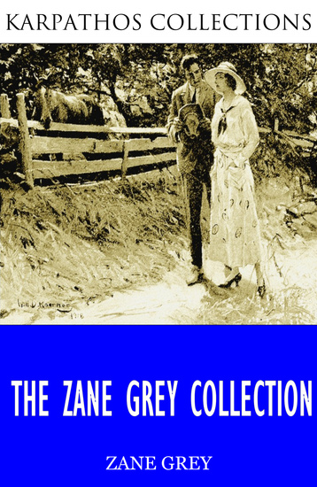 The Zane Grey Collection - cover