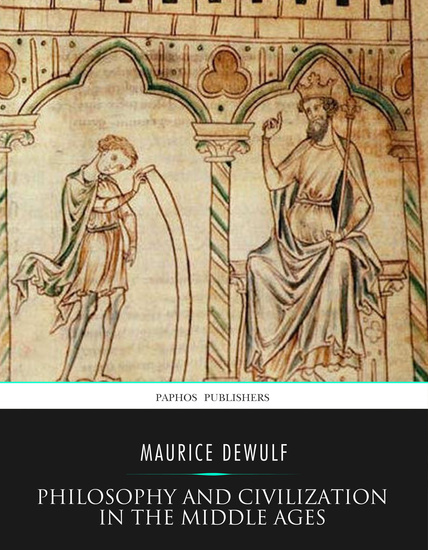 Philosophy and Civilization in the Middle Ages - cover