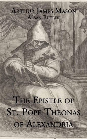 The Epistle St Pope Theonas of Alexandria - cover
