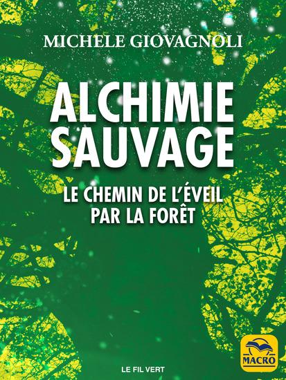 Alchimie Sauvage - Le chemin de l'éveil par la forêt - cover