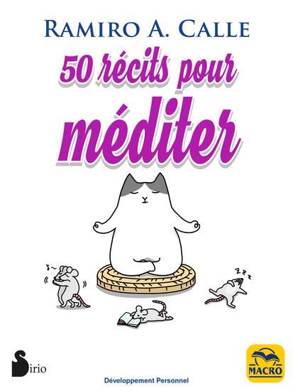 50 Récits pour Méditer - Le meilleur de la sagesse orientale - cover