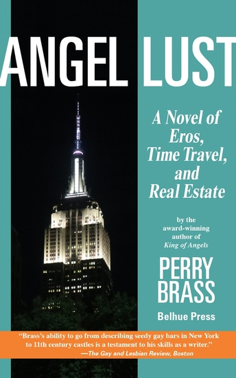 Angel Lust - A Novel of Eros Time Travel and Real Estate - cover
