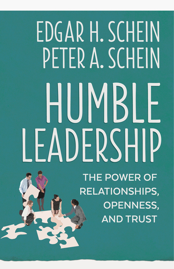 Humble Leadership - The Power of Relationships Openness and Trust - cover