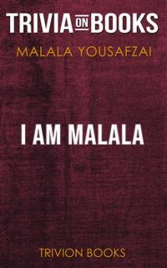 I Am Malala by Malala Yousafzai (Trivia-On-Books) - cover