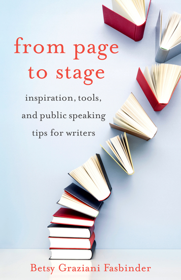 From Page to Stage - Inspiration Tools and Public Speaking Tips for Writers - cover
