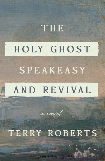 The Holy Ghost Speakeasy and Revival - cover