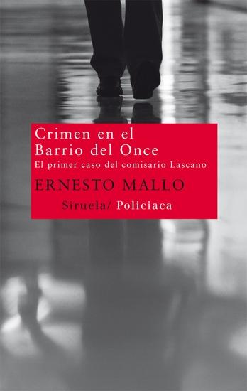 Crimen en el Barrio del Once - El primer caso del comisario Lascano - cover