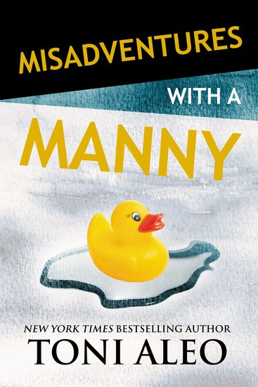 Misadventures with a Manny - cover