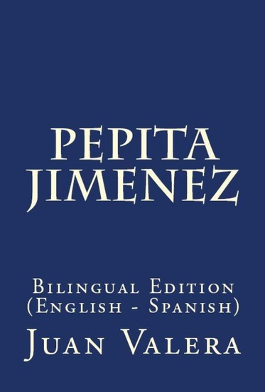 Pepita Jimenez - Bilingual Edition (English – Spanish) - cover