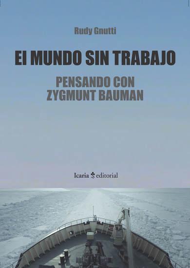 El mundo sin trabajo - Pensando con Zygmunt Bauman - cover