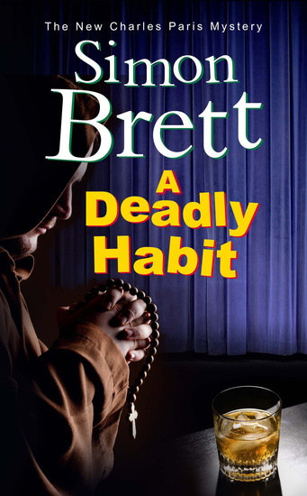 A Deadly Habit - A theatrical mystery - cover