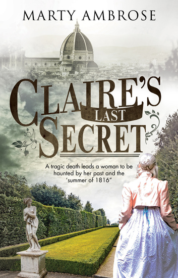 Claire's Last Secret - A historical mystery featuring Lord Byron - cover