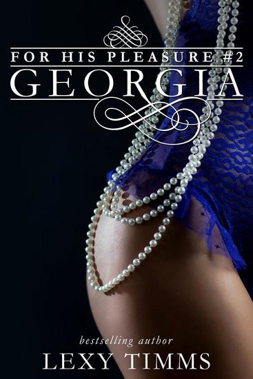 Georgia - For His Pleasure #2 - cover
