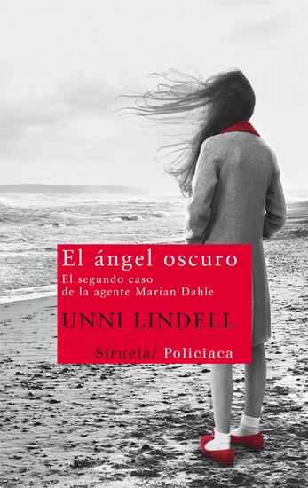 El ángel oscuro - El segundo caso de la agente Marian Dahle - cover