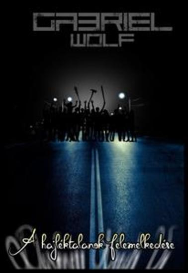 A hajléktalanok felemelkedése - cover