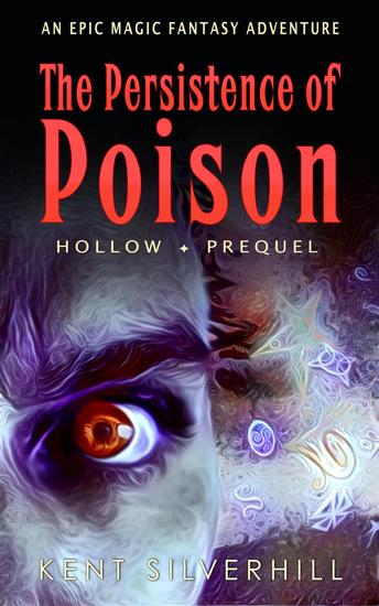 The Persistence of Poison - Hollow #0 - cover