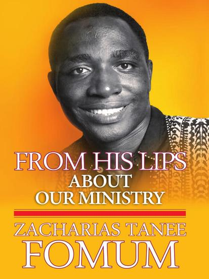 From his Lips: About Our Ministry - From His Own Lips #5 - cover