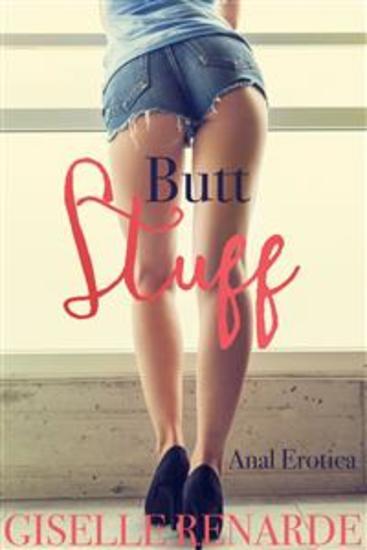 Butt Stuff - Anal Erotica - cover