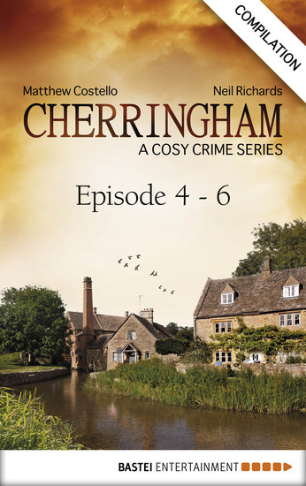 Cherringham - Episode 4 - 6 - A Cosy Crime Series Compilation - cover