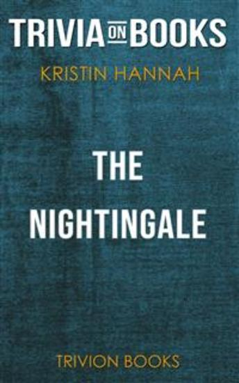 The Nightingale by Kristin Hannah (Trivia-On-Books) - cover