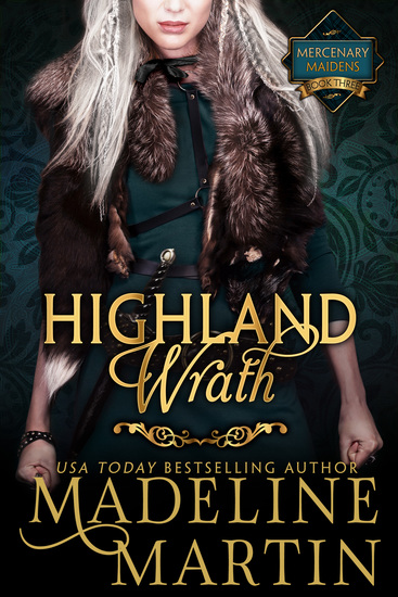 Highland Wrath - Mercenary Maidens - Book Three - cover