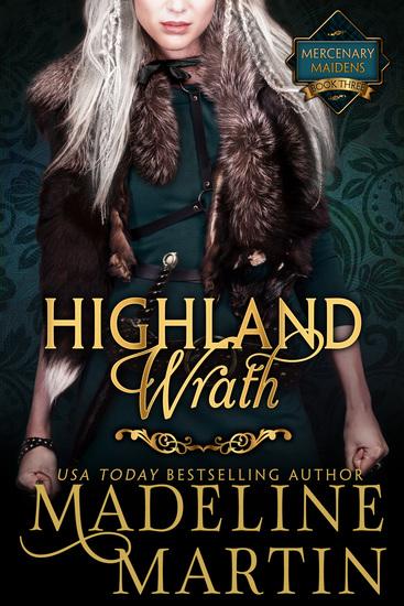 Highland Wrath - Mercenary Maidens - Book Three - cover