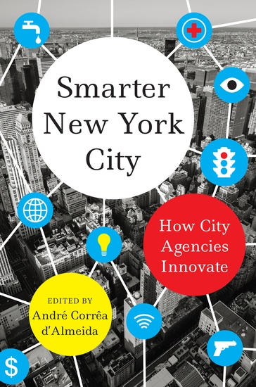 Smarter New York City - How City Agencies Innovate - cover
