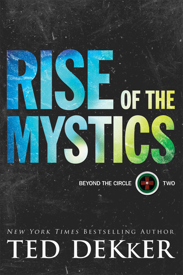 Rise of the Mystics (Beyond the Circle Book #2) - cover