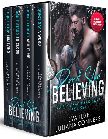 Don't Stop Believing: South Beach Bad Boys Box Set - Books 1 through 3 with Bonus Novella - cover