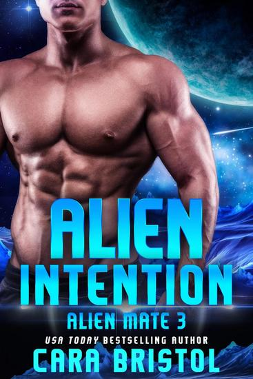 Alien Intention - Alien Mate #3 - cover