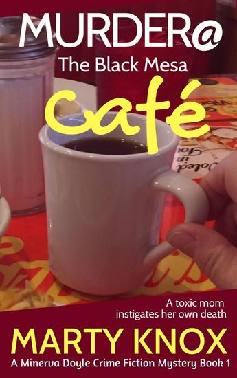Murder@ the Black Mesa Café - A Minerva Doyle Mystery #1 - cover