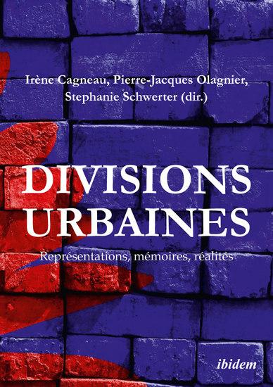 Divisions urbaines - Représentations mémoires réalités - cover