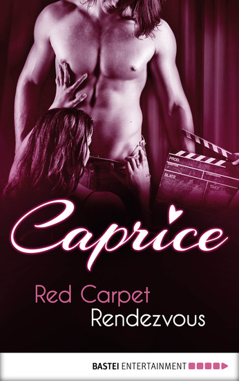 Red Carpet Rendezvous - Caprice - A Glamorous Erotic Series - cover