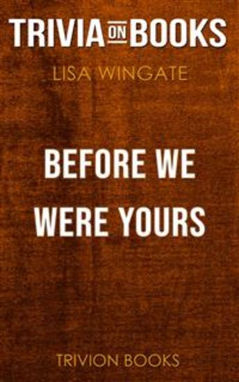 Before We Were Yours by Lisa Wingate (Trivia-On-Books) - cover