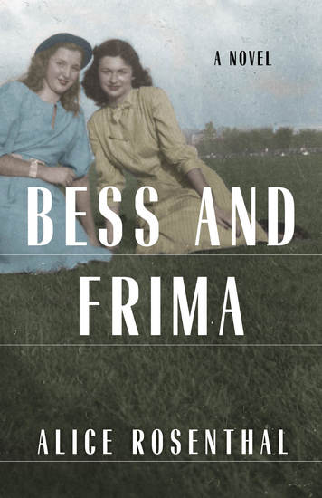 Bess and Frima - A Novel - cover