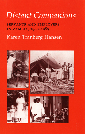 Distant Companions - Servants and Employers in Zambia 1900–1985 - cover