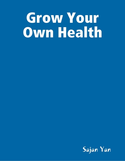 Grow Your Own Health - cover
