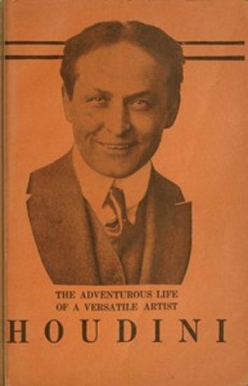 The Adventurous Life of a Versatile Artist: Houdini - cover