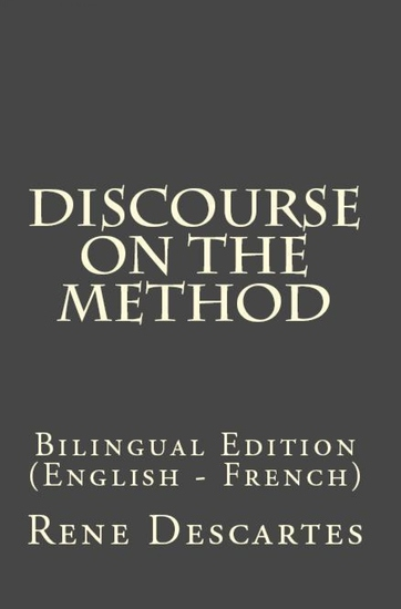 Discourse On The Method - Bilingual Edition (English – French) - cover