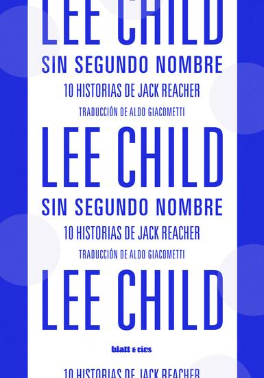 Sin segundo nombre - 10 historias de Jack Reacher - (Edición Latinoamerica) - cover