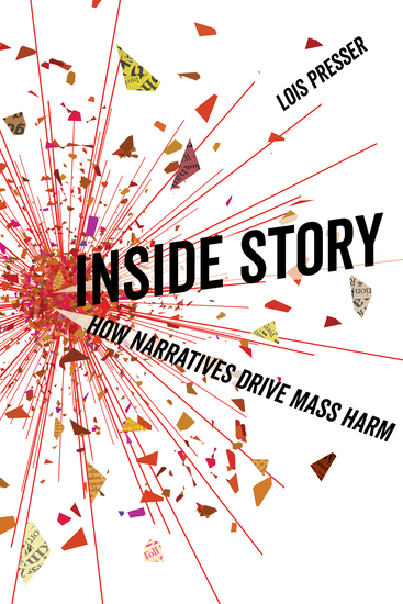 Inside Story - How Narratives Drive Mass Harm - cover
