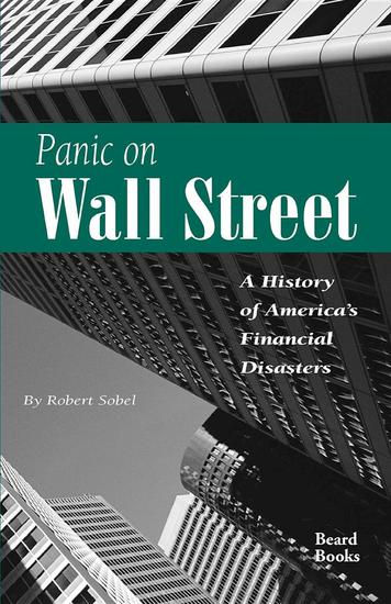 Panic on Wall Street - A History of America's Financial Disasters - cover