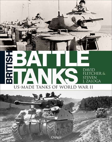 British Battle Tanks - American-made World War II Tanks - cover